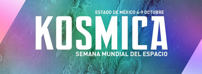 KOSMICA llega al Cine Tonalá y Laboratorio de Arte Alameda