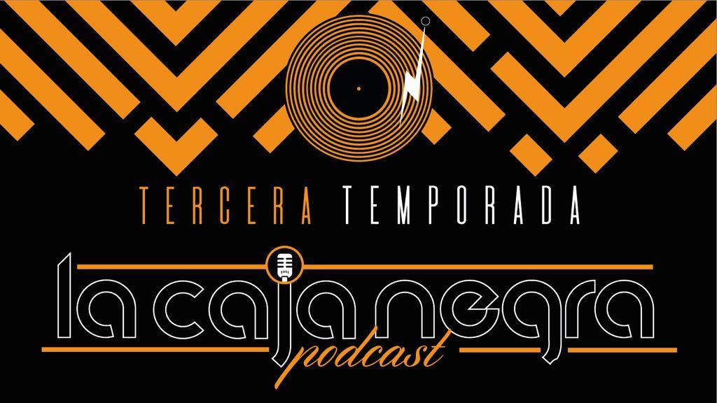 Temporada 3: La Caja Negra Podcast
